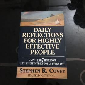 Daily Reflections for Highly Effective People: Living the 7 Habits of Highly Effective People Every Day高效人士的日常反思