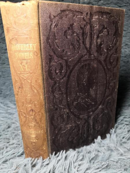 1851年 WAVERLEY NOVELS 威弗利小说   卷40  WOODSTOCK   双面封面印有饰图 18X11.5CM