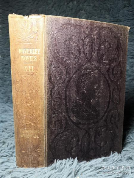 1851年 WAVERLEY NOVELS 威弗利小说   卷41   HIGHLAND WIDOW. 和  TWO DROVERS.   双面封面印有饰图 18X11.5CM