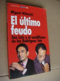 El  último feudo西班牙语原版 20开 品好