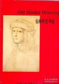 【包邮】1992年出版 Old Master Drawings From The Ashmolean Museum Oxford: A Selection Of 100 Drawings From The Museums