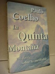 Paulo Coelho :La Quinta Montaña:Una novela sobre lo inevitable 西班牙语原版 18开 品好