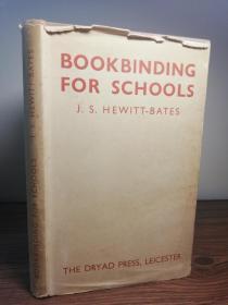 1948年  BOOKBINDING FOR SCHOOLS  初版  带书衣  插图