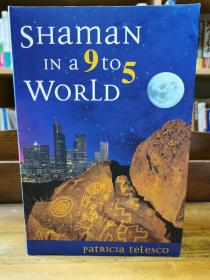 萨满 Shaman in a 9 to 5 World by Patricia Teleson (哲学)英文原版书