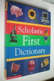 Scholastic First Dictionary (精装大16开原版外文书)