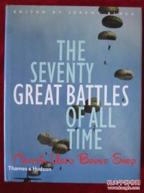 The Seventy Great Battles of All Time(英语原版 精装本)有史以来的七十场大战