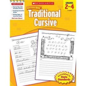 Scholastic Success with Traditional Cursive: Grades 2–4学乐成功系列:2-4年级传统花体书法