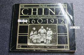1978年英文版《中华帝国的面貌1860-1912》The face of China清代中国摄影照片集, 大量各省清代名家作品。--