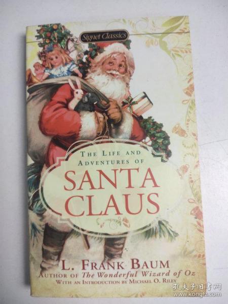 The Life and Adventures of Santa Claus (Signet Classics)