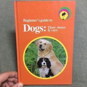 【孔网独家】Dogs:Their choice and care如何照料宠物狗Aldertons Guide大师小书,图片超萌!