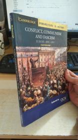 Conflict Communism and Fascism Europe 1890-1945 Cambridge perspectives in history 英文英语原版