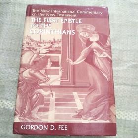 THE FIRST EPISTLE TO THE CORINTHIANS(精装库存 16开)