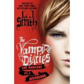 吸血鬼日记.猎人:月曲   The Vampire Diaries: The Hunters: Moonsong英文原版