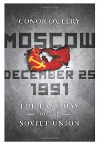 苏联的最后一天  Moscow december 25 1991: the last day of the soviet union