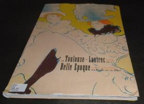 2手英文 Toulouse-Lautrec and the Belle Epoque in Paris and in Athens 罗特列克 图书馆用书 xhe52