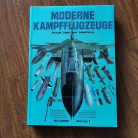 MODERNE KAMPFFLUGZEUGE Technik , Taktik und Bewaffnung (德文原版)