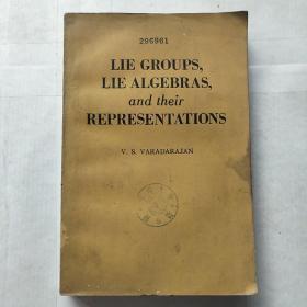 李群,李代数及其表示(英文版)Lie Groups, Lie Algebras and TheirRepresentations