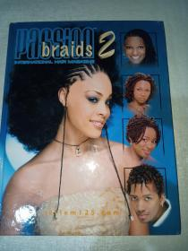 INTERNATIONAL HAIR  PUBLICATION BRAIDS PASSION