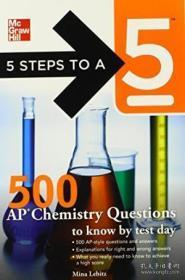 5 Steps To A 5 500 Ap Chemistry Questions To Know By Test Day (5 Steps To A 5 On The Advanced Placem