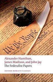 The Federalist Papers (oxford Worlds Classics)