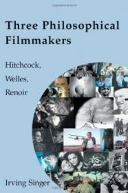 Three Philosophical Filmmakers