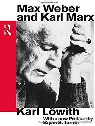 Max Weber and Karl Marx (Routledge Sociology Classics):韦伯与马克思(routledge社会学经典书系)