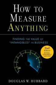 How to Measure Anything:Finding the Value of Intangibles in Business