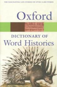 The Oxford Dictionary Of Word Histories (oxford Paperback Reference)