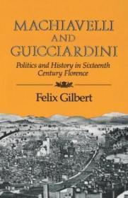 Machiavelli And Guicciardini