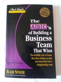 富爸爸系列原版书: The abcs of building a business team that wins 创建制胜团队