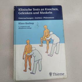 Klinische Tests an Knochen, Gelenken und Muskeln[临床试验中的骨骼,关节和肌肉]德文  原版 库存