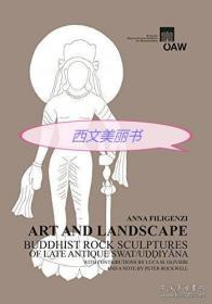 【包邮】2015年奥地利科学院出版社出版  Art and Landscape: Buddhist Rock Sculptures of Late Antique Swat / Uddiyana  《艺术与风景:晚期古代乌迪雅那佛教石雕》,