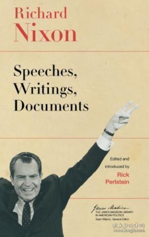 Richard Nixon:Speeches, Writings, Documents