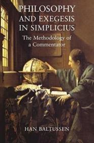 Philosopy And Exegesis In Simplicius