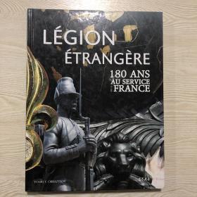 绝版 外籍军团189周年纪念 法文版Légion étrangère : 180 ans au service de la France