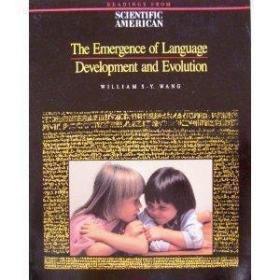 The Emergence Of Language: Development And Evolution