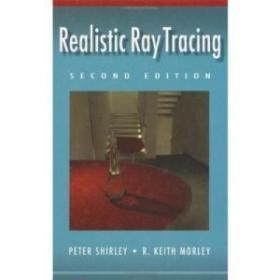 Realistic Ray Tracing, Second Edition