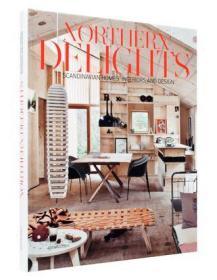 Northern Delights:Scandinavian Homes, Interiors and Design