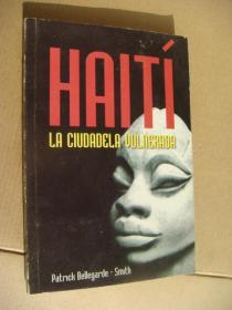 HAITÍ:LA CIUDADELA VULNERADA  西班度语原版 (古巴出版) 20开