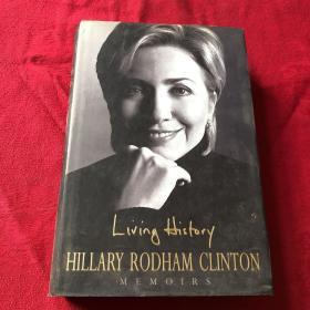 希拉里·克林顿自传:亲历历史 Hillary Rodham Clinton:Living History (大开精装本) (传记)英文原版书