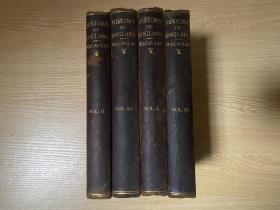The History of England  麦考莱《英国史》,4卷全,夏志清记夏济安:他今天读麦考来,隔一段时间读亚诺德,再隔一些时间读纽门。此外卡莱尔、罗斯金的名著他也照样的一读再读。皮面精装,1864年老版书