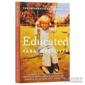 受教:回忆录 教育改变人生 英文原版 教育之谜 Educated: A Memoir Tara Westover自传