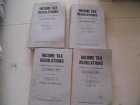 INCOME TAX REGULATIONS Including Proposed Regulations (As of Janusry 3,1991)VOLUME 1,2,3,4