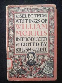 威廉·莫里斯作品选集 Selected Writings of William Morris Introduced & Edited by William Gaunt
