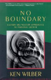 No Boundary:Eastern and Western Approaches to Personal Growth