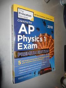 Cracking the AP Physics 1 Exam 2018, Premium Edition 英文原版