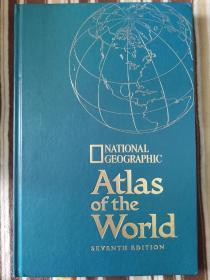 National Geographic Atlas Of The World  Seventh Edition 国家地理协会 世界地图集 第七版 小四开精装