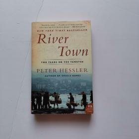 River Town:Two Years on the Yangtze