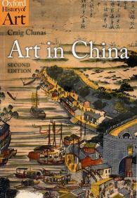 【现货】Art in China (Oxford History of Art) 中国艺术(牛津艺术史)