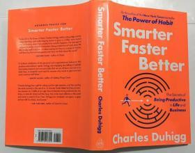 Smarter 英文原版 精装 Faster Better:The Secrets of Being Productive in Life and Business 更快,更好,更智能:在生活和业务中富有成效的秘诀
